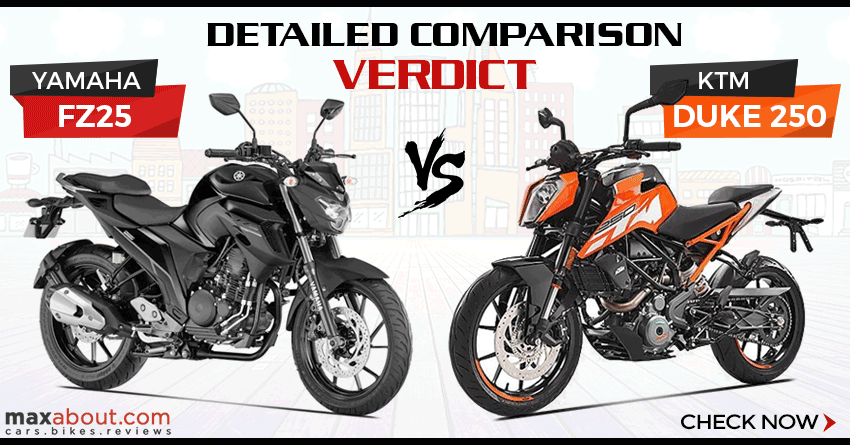 Yamaha Fz25 Vs Ktm 250 Duke Detailed Comparison Amp Verdict