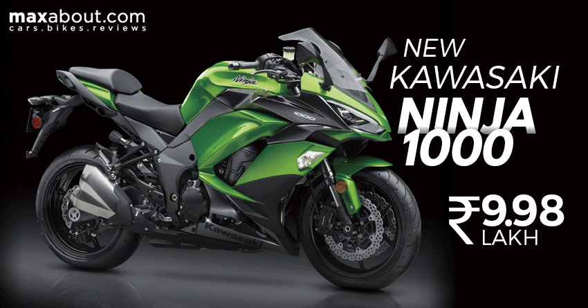 2017 Kawasaki Ninja 1000 Launched At Inr 998 Lakh Maxabout News