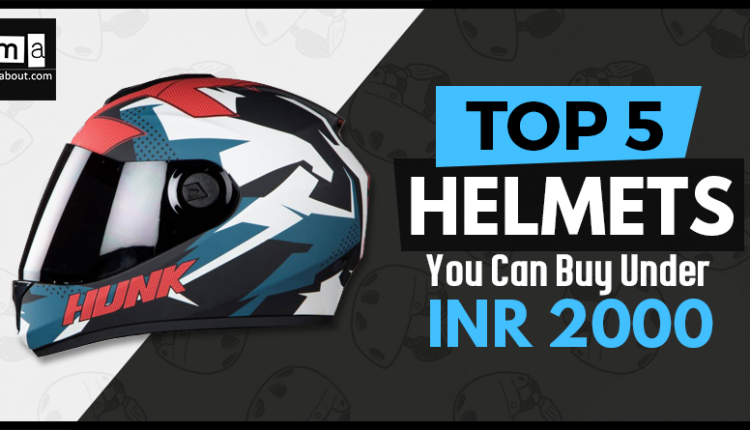 Top 5 Best Helmets You Can Buy Under INR 2000 in India