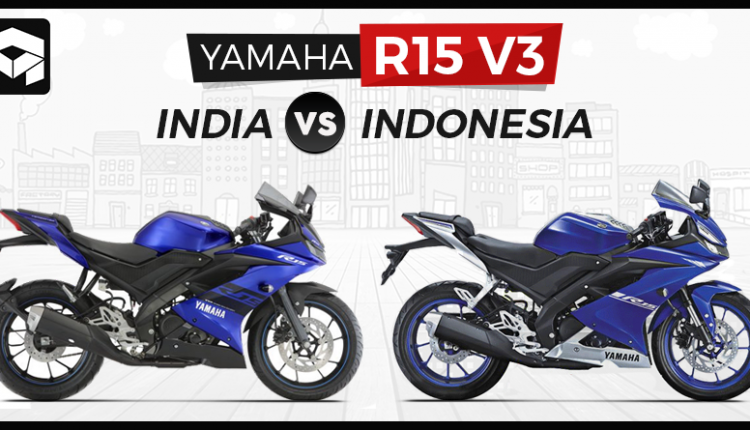 Yamaha R15 V3: India-Spec Model vs. Indonesia-Spec Model