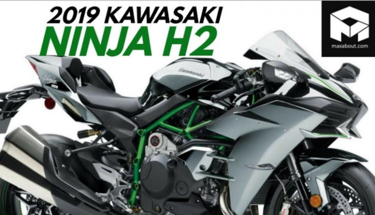 2019 Kawasaki Ninja H2 Launched in India @ INR 34.50 Lakh