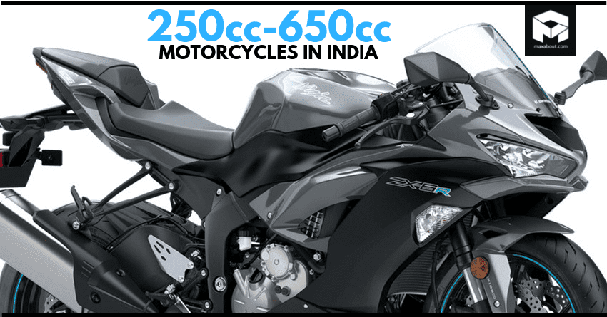250cc-650cc Motorcycles You Can Buy in India