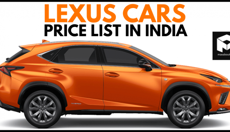 2020 Price List of Latest Lexus Cars Available in India