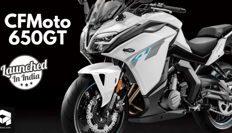 CFMoto 650GT Launched in India @ INR 5.49 Lakh