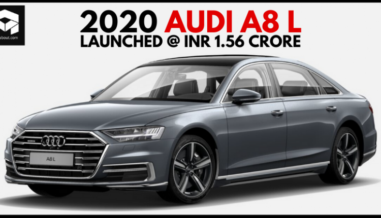 2020 Audi A8 L Sedan Launched in India @ INR 1.56 Crore