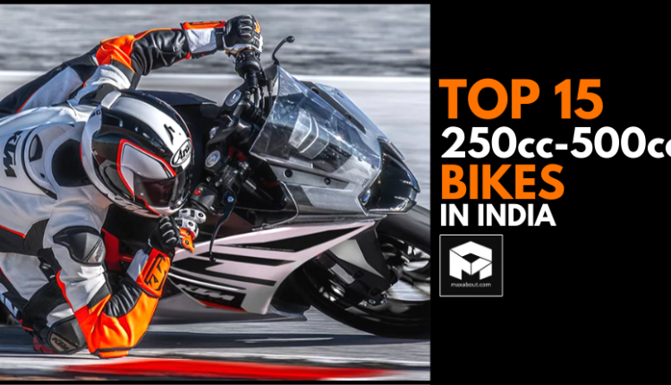 Top 15 Best-Selling 250cc-500cc Bikes in India (March 2020)