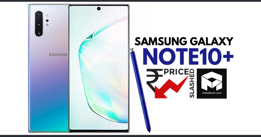 Samsung Galaxy Note10+ Price Dropped